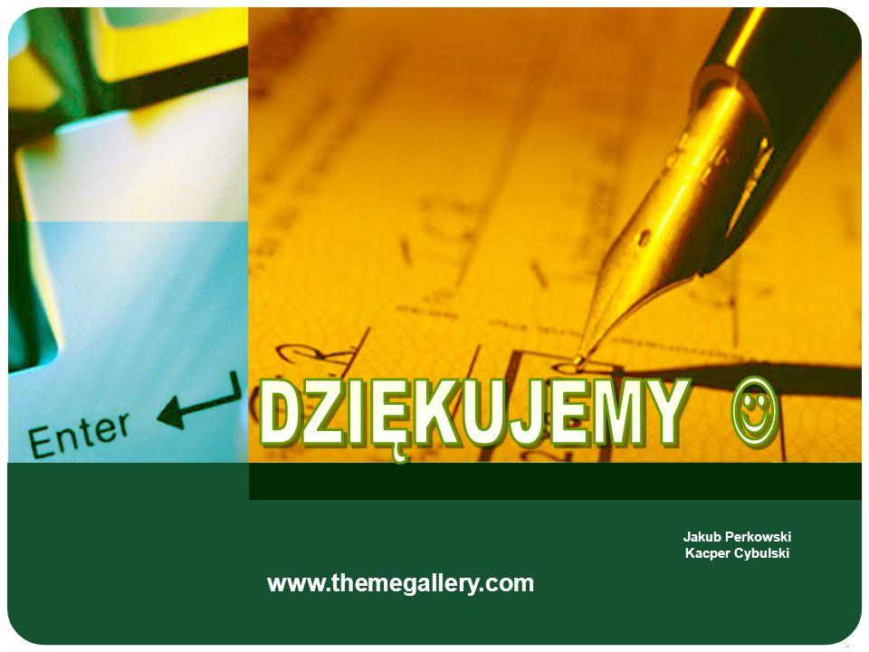 www.themegallery.com Jakub Perkowski Kacper Cybulski