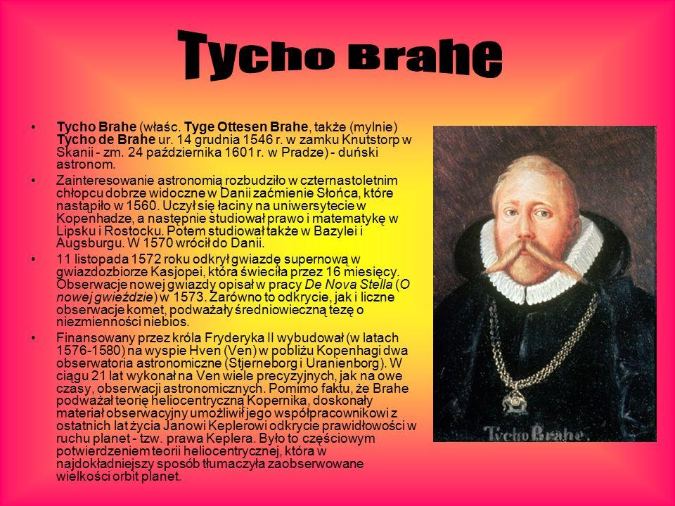 Tycho Brahe (właśc. Tyge Ottesen Brahe, także (mylnie) Tycho de Brahe ur.
