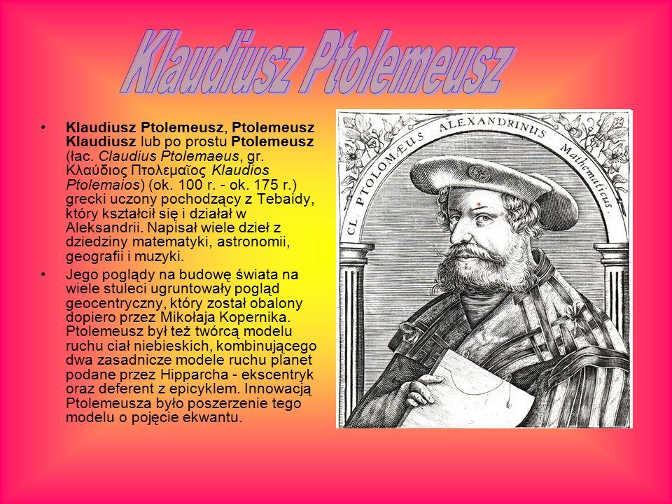Klaudiusz Ptolemeusz, Ptolemeusz Klaudiusz lub po prostu Ptolemeusz (łac.