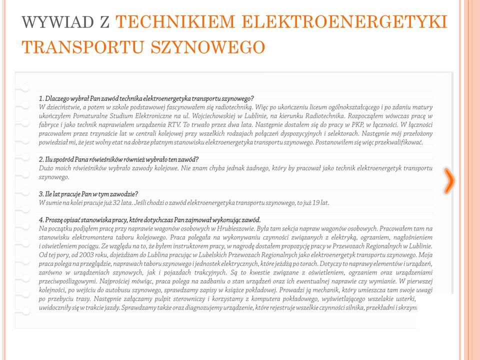 WYWIAD Z TECHNIKIEM ELEKTROENERGETYKI TRANSPORTU SZYNOWEGO