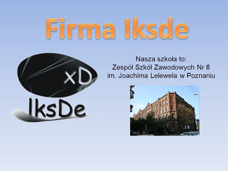 Nasza szkoła to: Zespół Szkół Zawodowych Nr 6 im. Joachima Lelewela w Poznaniu
