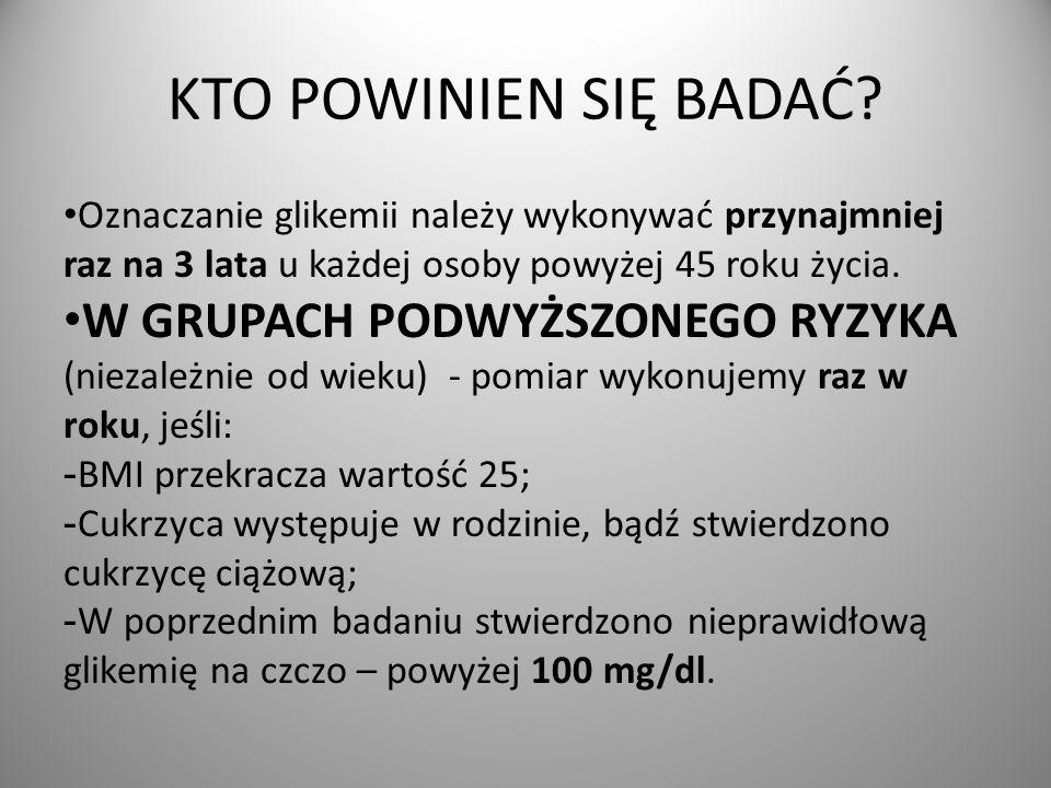 PRAWIDŁOWE WARTOŚCI GLIKEMII: Na czczo 70–99 mg/dl (3,9–5,5 mmol/l) – Glikemia oznaczona w próbce krwi pobranej 8- 14h od ostatniego posiłku.