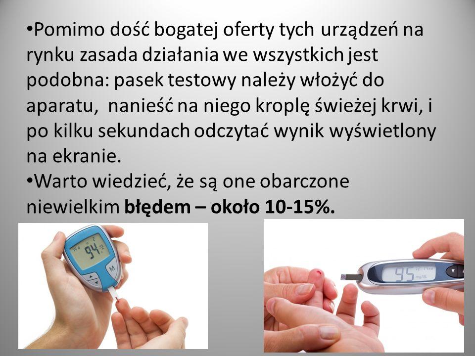 BŁĘDY W OZNACZANIU GLIKEMII: Błędy w samokontroli glikemii mogą mieć trzy źródła: złe paski testowe, błąd w technice wykonywania pomiaru, niska sprawność glukometru.