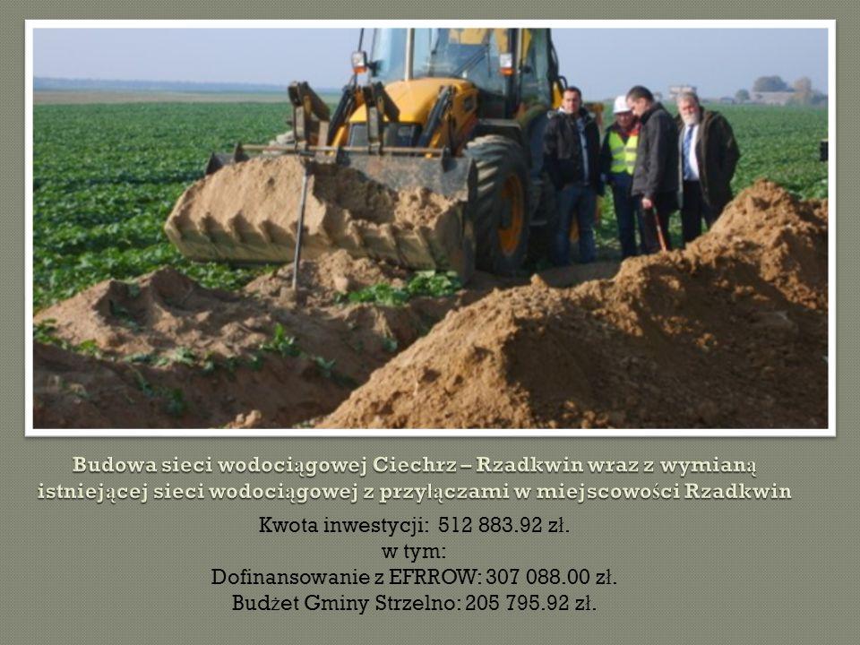 Kwota inwestycji: 512 883.92 z ł. w tym: Dofinansowanie z EFRROW: 307 088.00 z ł.