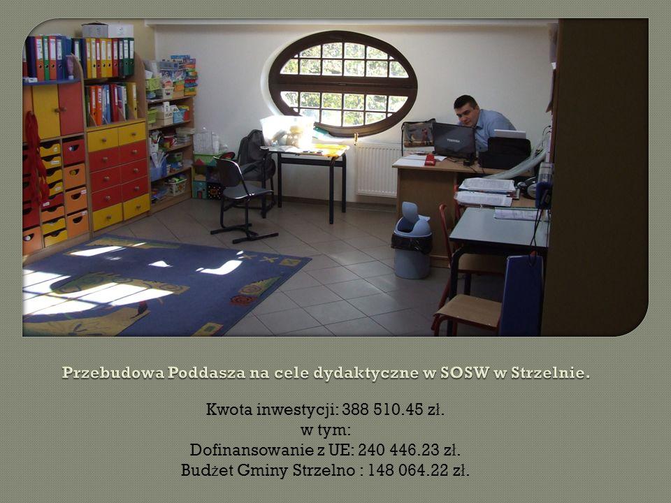 Kwota inwestycji: 388 510.45 z ł. w tym: Dofinansowanie z UE: 240 446.23 z ł.