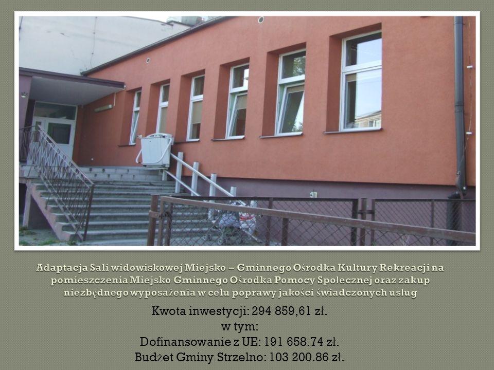 Kwota inwestycji: 107 343.36 z ł.w tym: Dofinansowanie z UE: 80 507.52 z ł.
