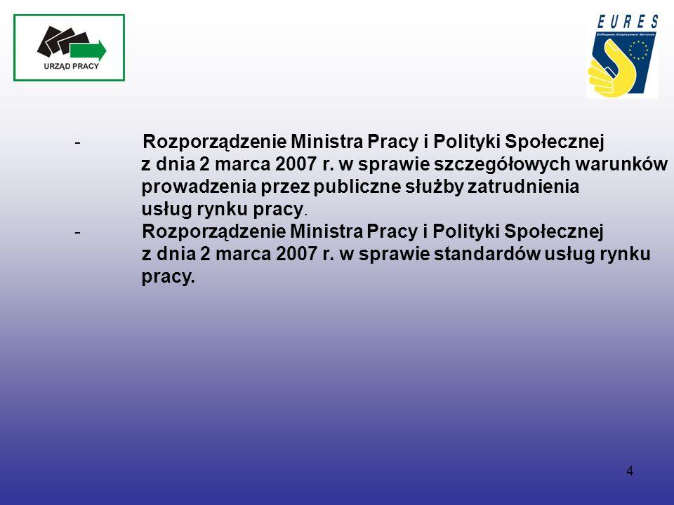 4 - Rozporządzenie Ministra Pracy i Polityki Społecznej z dnia 2 marca 2007 r.