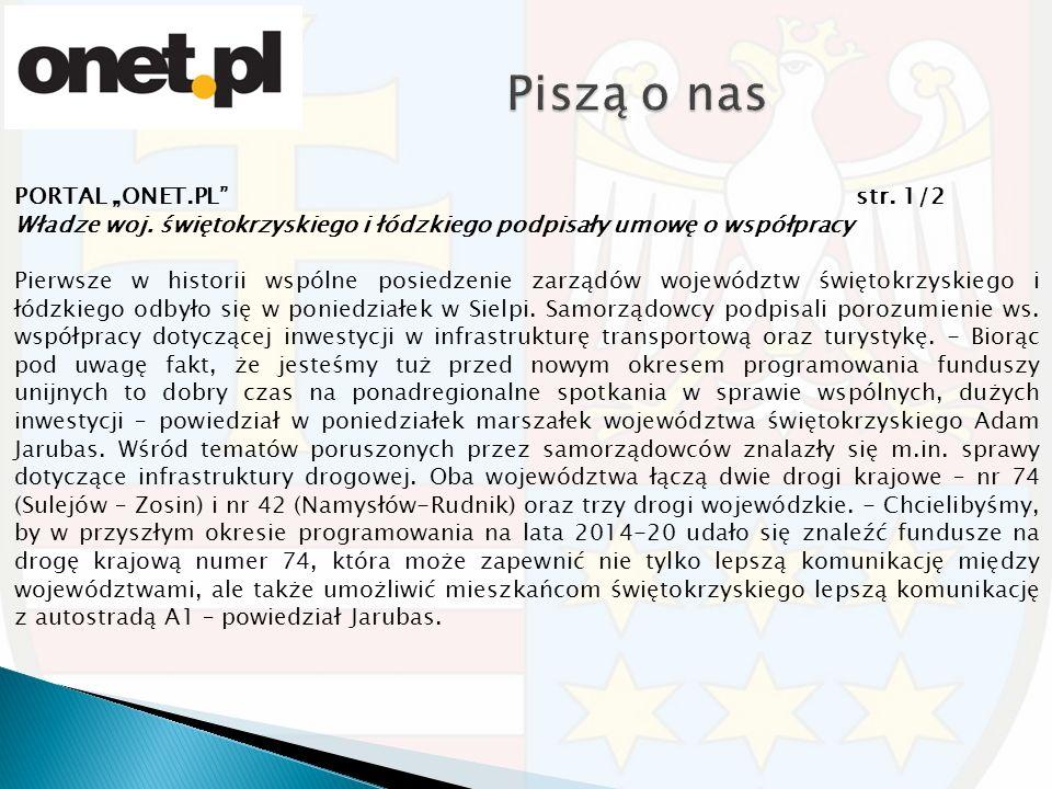"""PORTAL """"ONET.PL"""" str. 1/2 Władze woj. świętokrzyskiego i łódzkiego podpisały umowę o współpracy Pierwsze w historii wspólne posiedzenie zarządów wojew"""