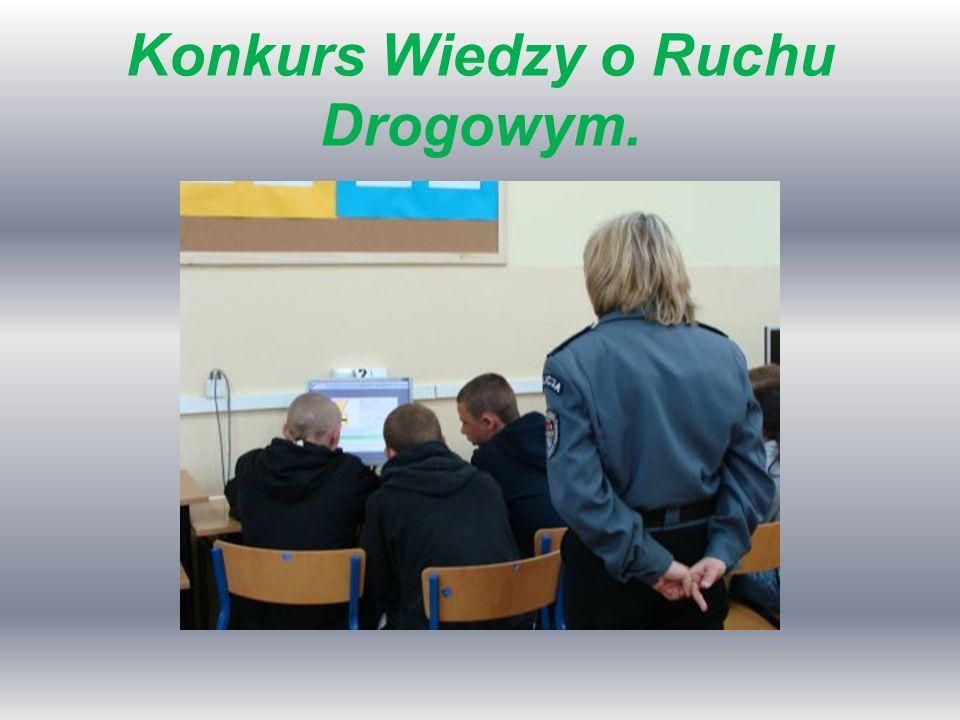 Konkurs Wiedzy o Ruchu Drogowym.