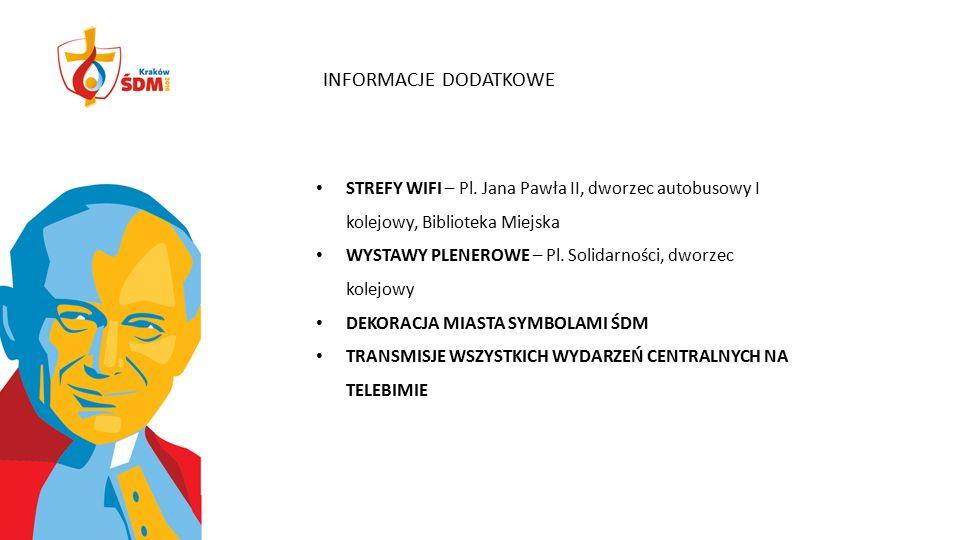 INFORMACJE DODATKOWE STREFY WIFI – Pl. Jana Pawła II, dworzec autobusowy I kolejowy, Biblioteka Miejska WYSTAWY PLENEROWE – Pl. Solidarności, dworzec