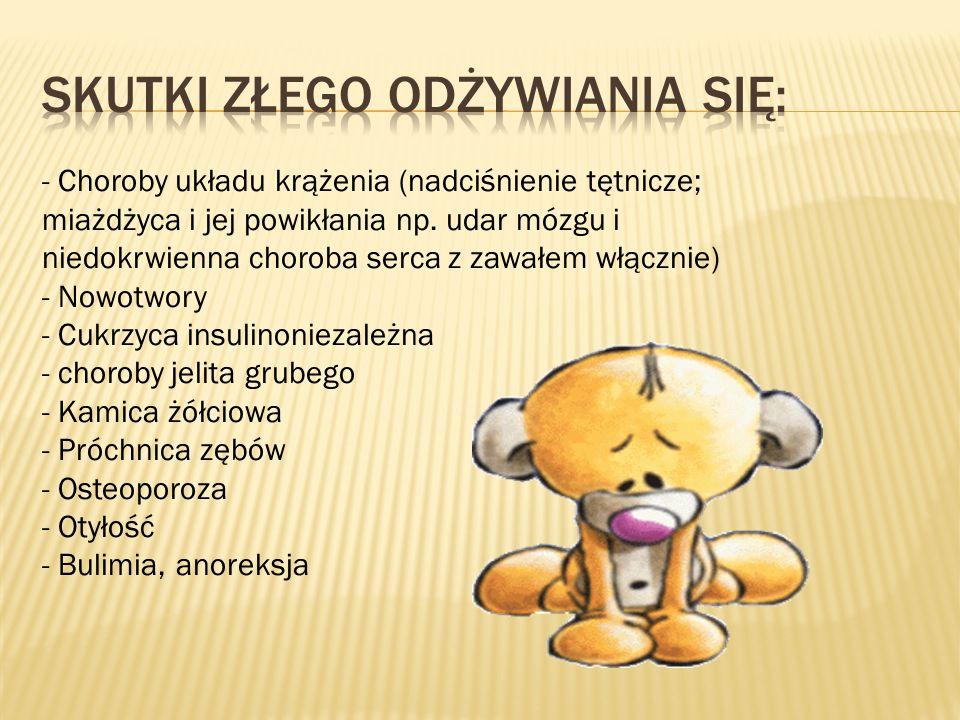 - Choroby układu krążenia (nadciśnienie tętnicze; miażdżyca i jej powikłania np.