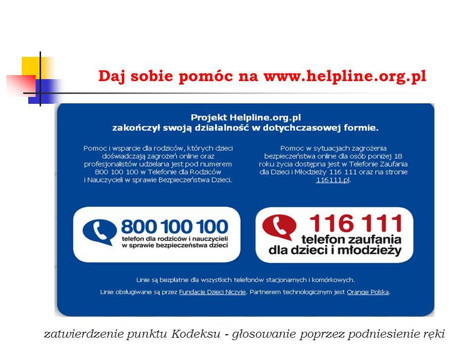 Daj sobie pomóc na www.helpline.org.pl zatwierdzenie punktu Kodeksu - głosowanie poprzez podniesienie ręki