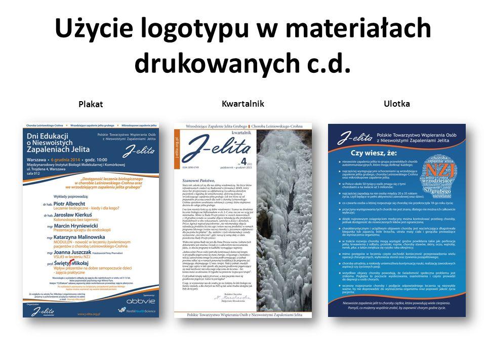 Użycie logotypu w materiałach drukowanych c.d. Plakat Kwartalnik Ulotka