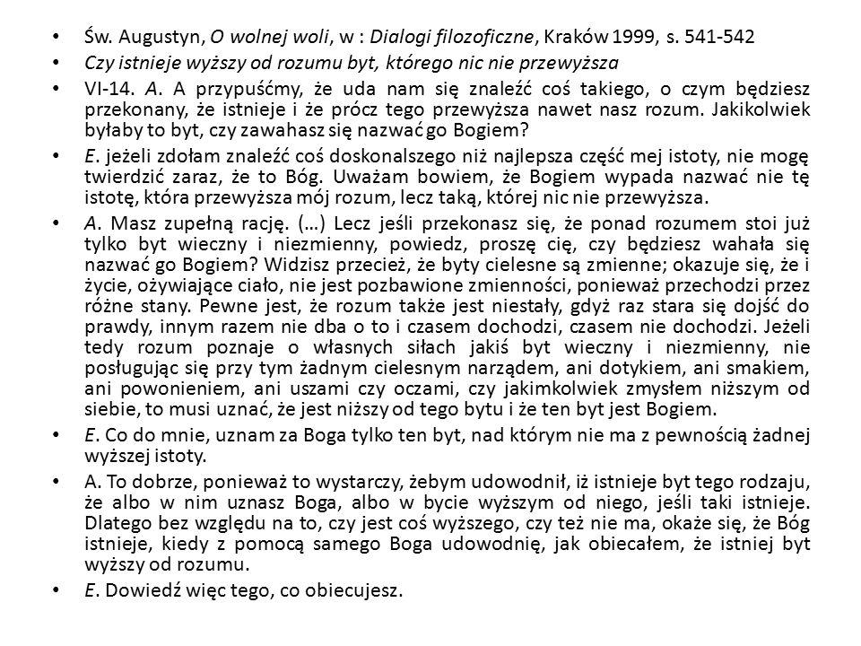 Św. Augustyn, O wolnej woli, w : Dialogi filozoficzne, Kraków 1999, s.