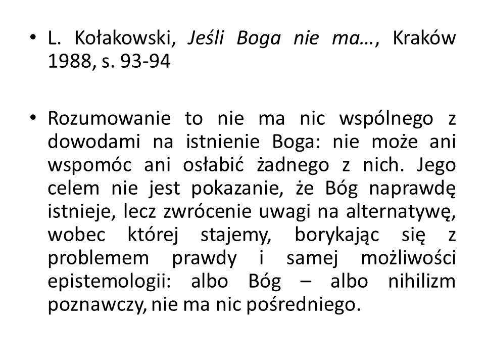 L. Kołakowski, Jeśli Boga nie ma…, Kraków 1988, s.