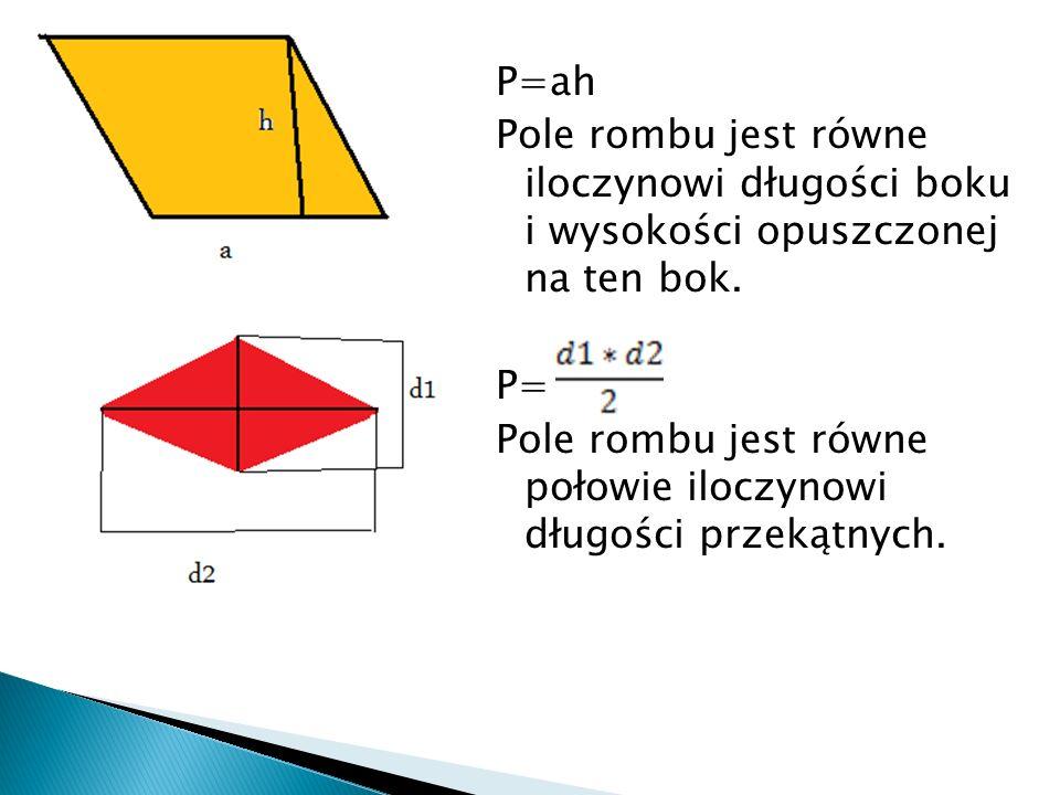 P= ah Pole trójkąta jest równe połowie iloczynu długości boku opuszczonej na ten bok.