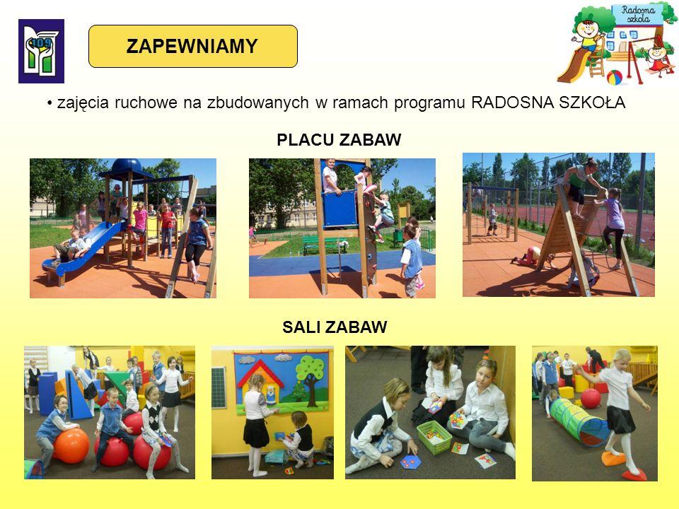 zajęcia ruchowe na zbudowanych w ramach programu RADOSNA SZKOŁA ZAPEWNIAMY SALI ZABAW PLACU ZABAW