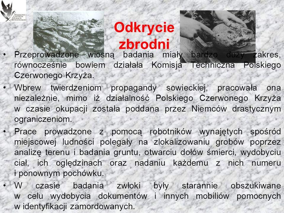 Odkrycie zbrodni Do najważniejszych świadków zbrodni katyńskiej należał Stanisław Swianiewicz – ekonomista, profesor uniwersytetu.