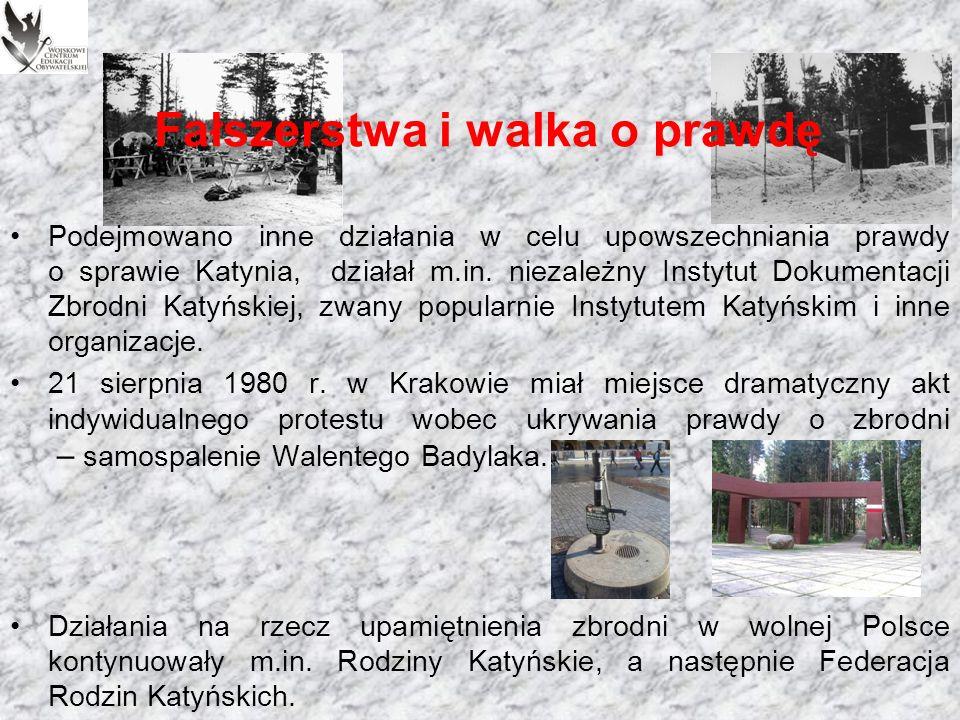 Fałszerstwa i walka o prawdę Pierwszą listę zamordowanych: Lista katyńska, opublikował w 1949 r.
