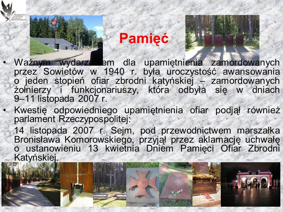 Pamięć Polskie Cmentarze Wojskowe są świadectwem triumfu pamięci i prawdy nad trwającymi przez dziesięciolecia zapomnieniem i kłamstwem.
