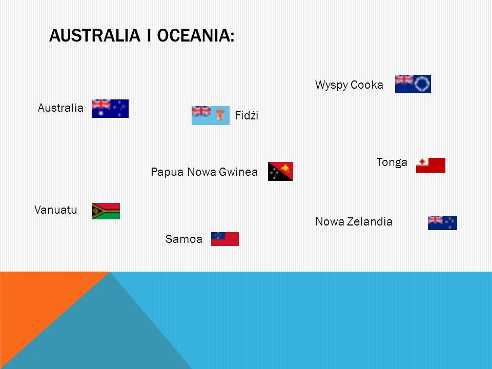 AUSTRALIA I OCEANIA: Australia Fidżi Nowa Zelandia Papua Nowa Gwinea Samoa Tonga Vanuatu Wyspy Cooka