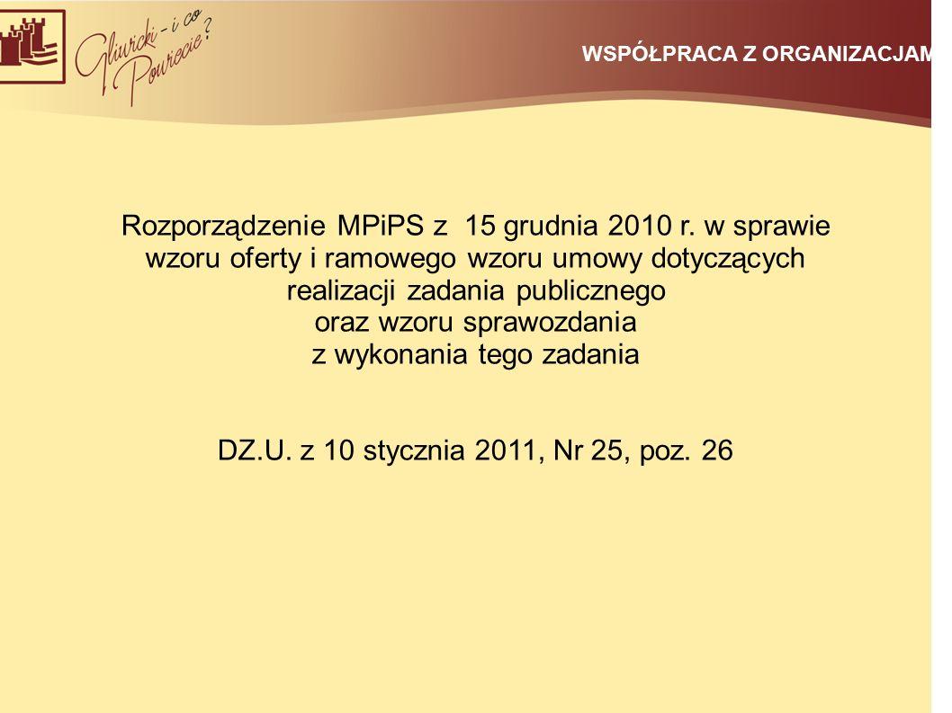 WSPÓŁPRACA Z ORGANIZACJAMI Rozporządzenie MPiPS z 15 grudnia 2010 r.