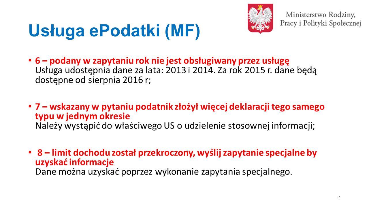 Usługa ePodatki (MF) 6 – podany w zapytaniu rok nie jest obsługiwany przez usługę Usługa udostępnia dane za lata: 2013 i 2014.