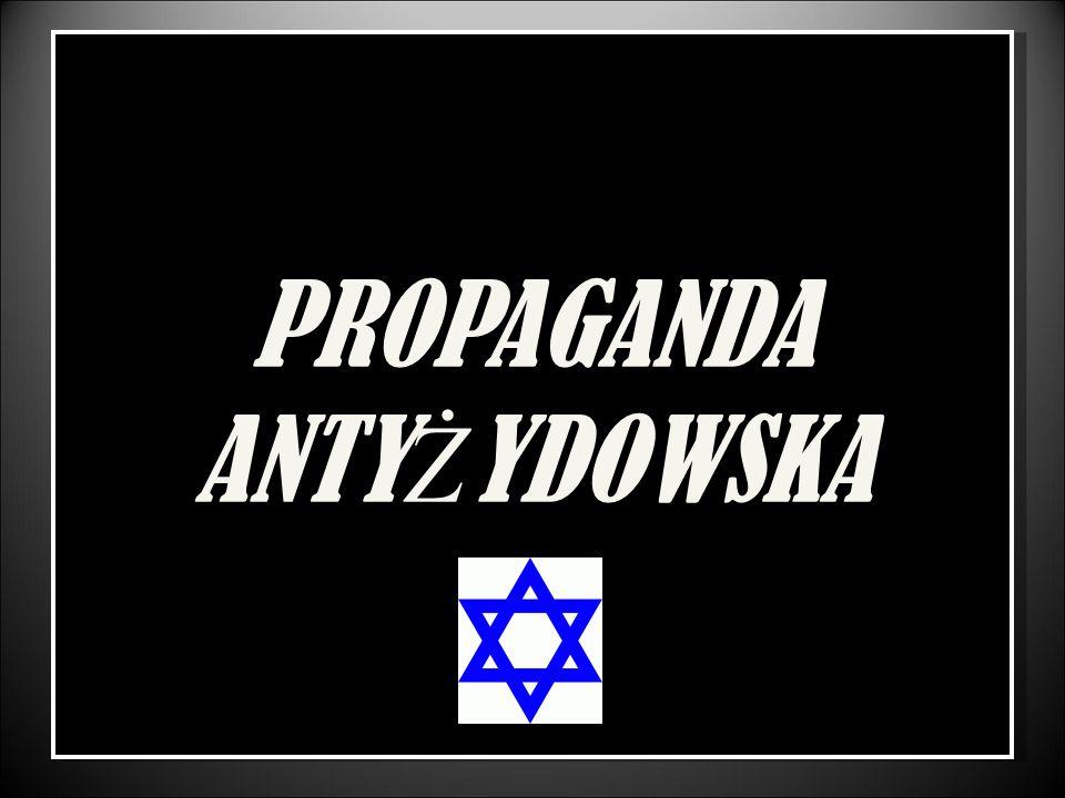PROPAGANDA ANTY Ż YDOWSKA