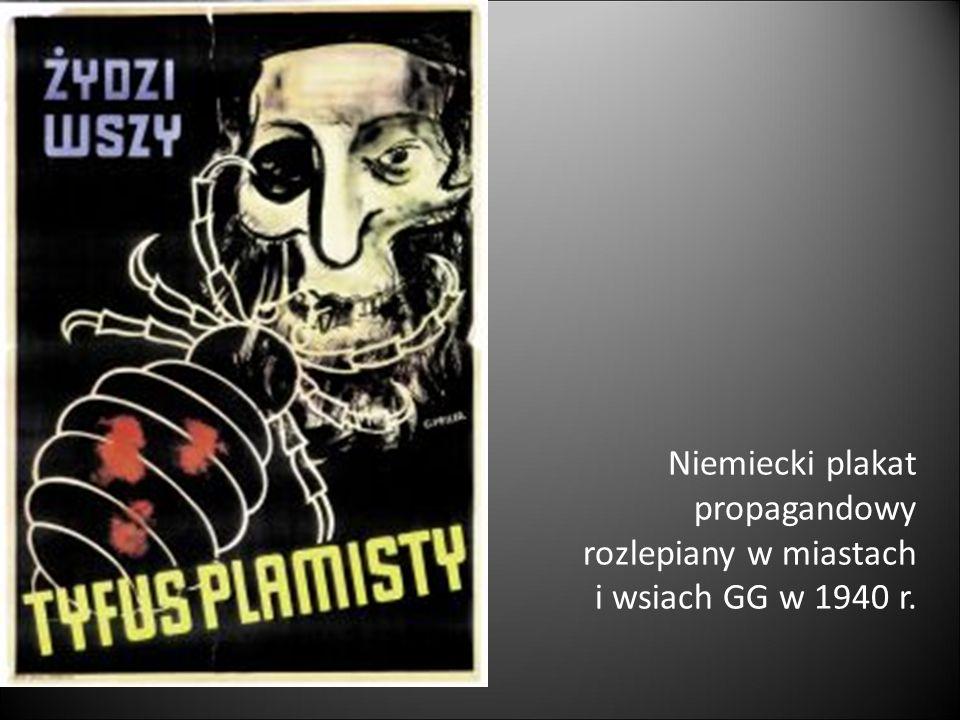Niemiecki plakat propagandowy rozlepiany w miastach i wsiach GG w 1940 r.