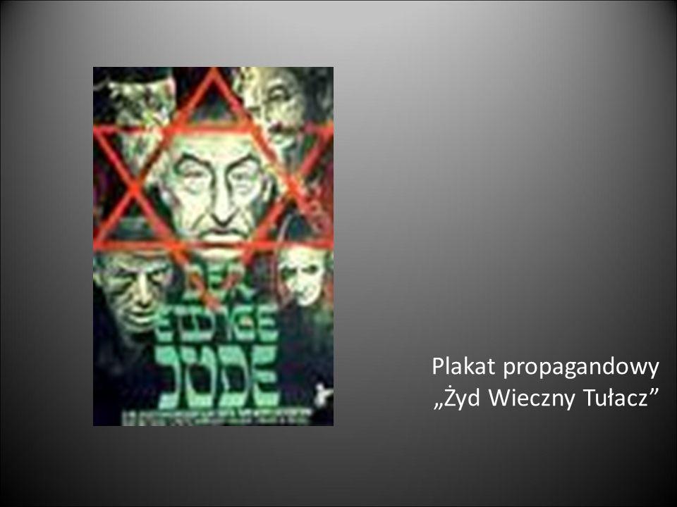 """Plakat propagandowy """"Żyd Wieczny Tułacz"""""""