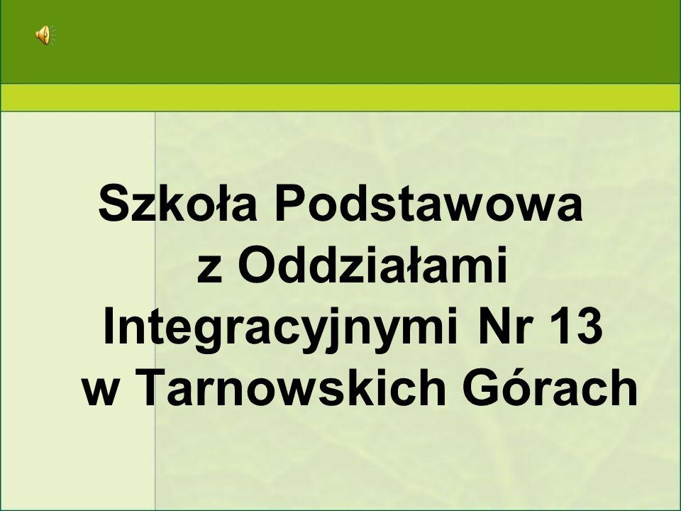 Szkoła Podstawowa z Oddziałami Integracyjnymi Nr 13 w Tarnowskich Górach