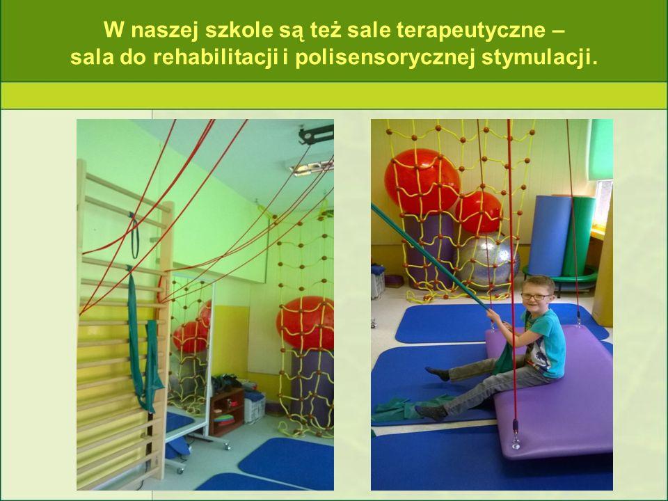 W naszej szkole są też sale terapeutyczne – sala do rehabilitacji i polisensorycznej stymulacji.