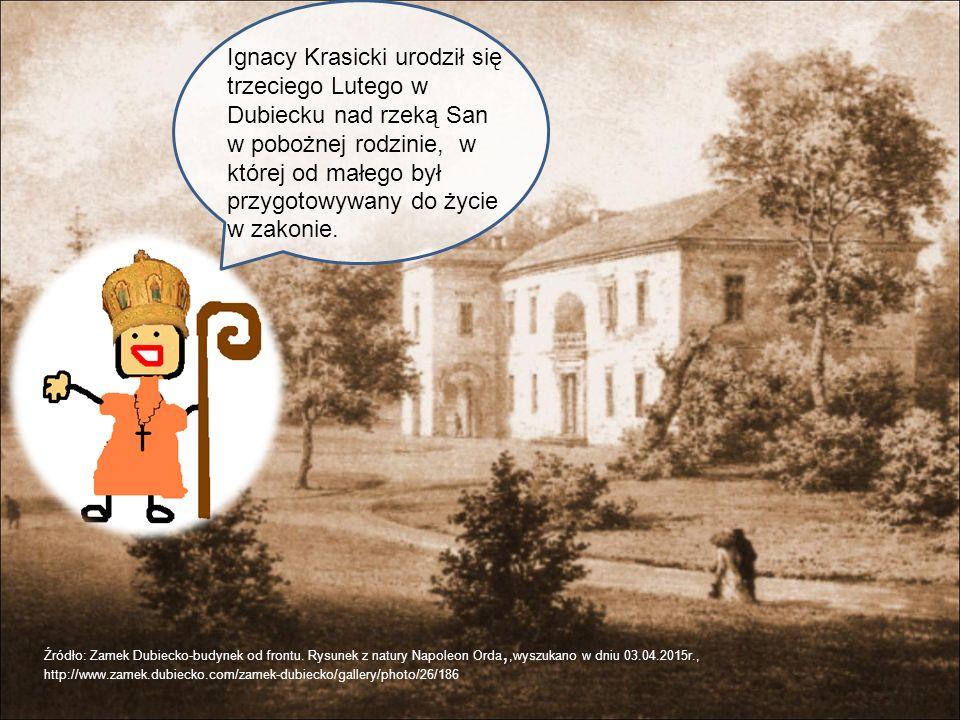 Ignacy Krasicki studiował we Lwowie, Rzymie i Warszawie.