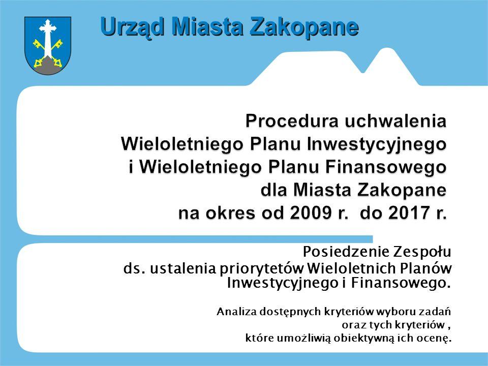 Posiedzenie Zespołu ds. ustalenia priorytetów Wieloletnich Planów Inwestycyjnego i Finansowego.