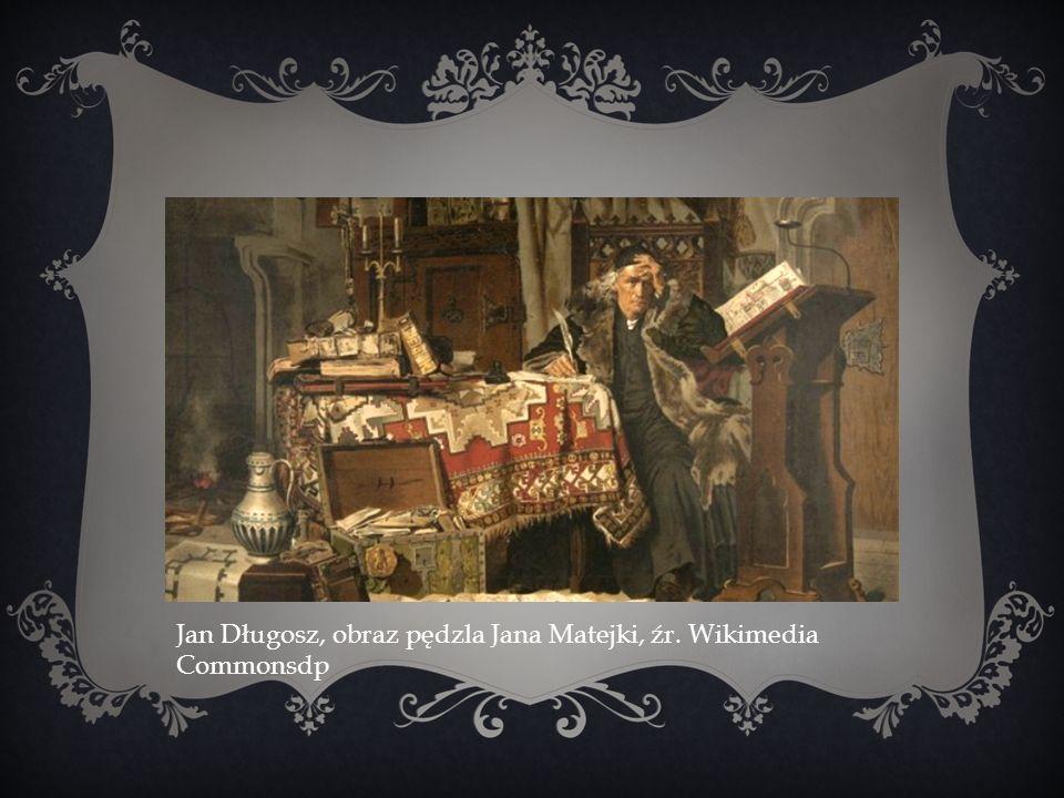 Jan Długosz, obraz pędzla Jana Matejki, źr. Wikimedia Commonsdp
