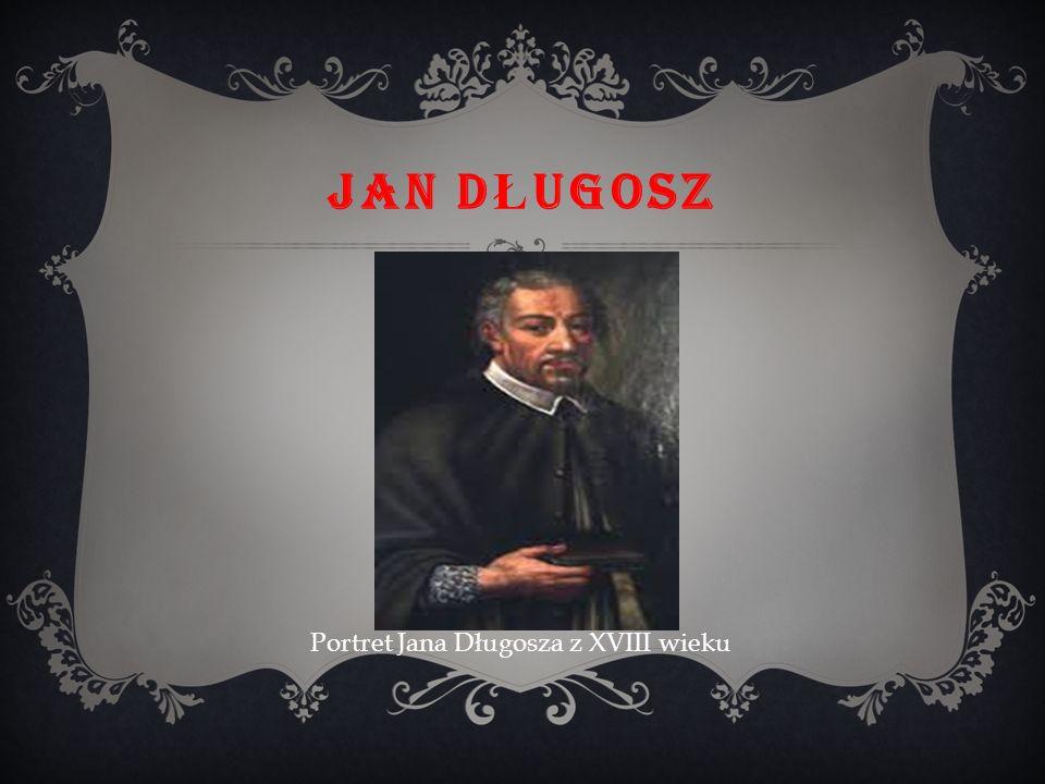 JAN D Ł UGOSZ Portret Jana Długosza z XVIII wieku