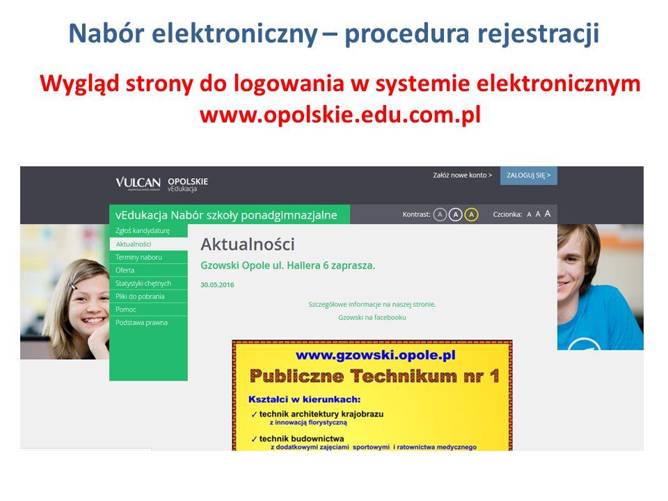 Nabór elektroniczny – procedura rejestracji Wygląd strony do logowania w systemie elektronicznym www.opolskie.edu.com.pl