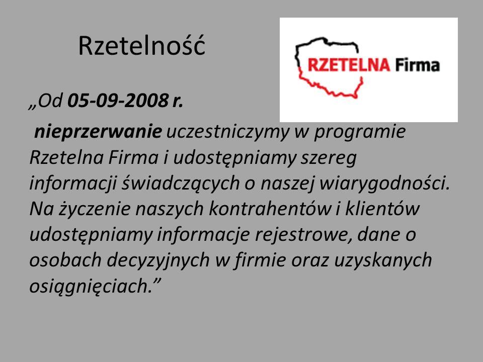 """Rzetelność """"Od 05-09-2008 r."""