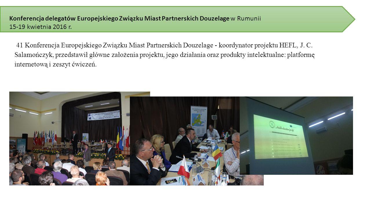 Konferencja delegatów Europejskiego Związku Miast Partnerskich Douzelage w Rumunii 15-19 kwietnia 2016 r.