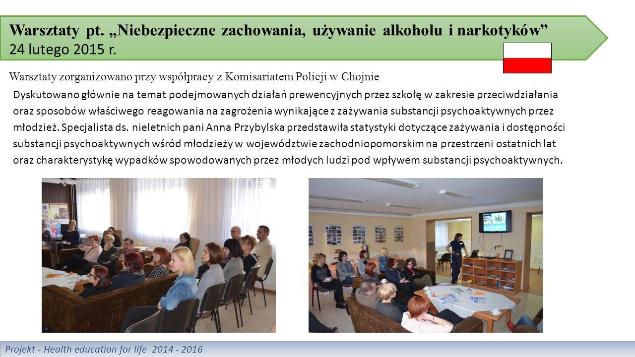 """Warsztaty pt. """"Niebezpieczne zachowania, używanie alkoholu i narkotyków 24 lutego 2015 r."""