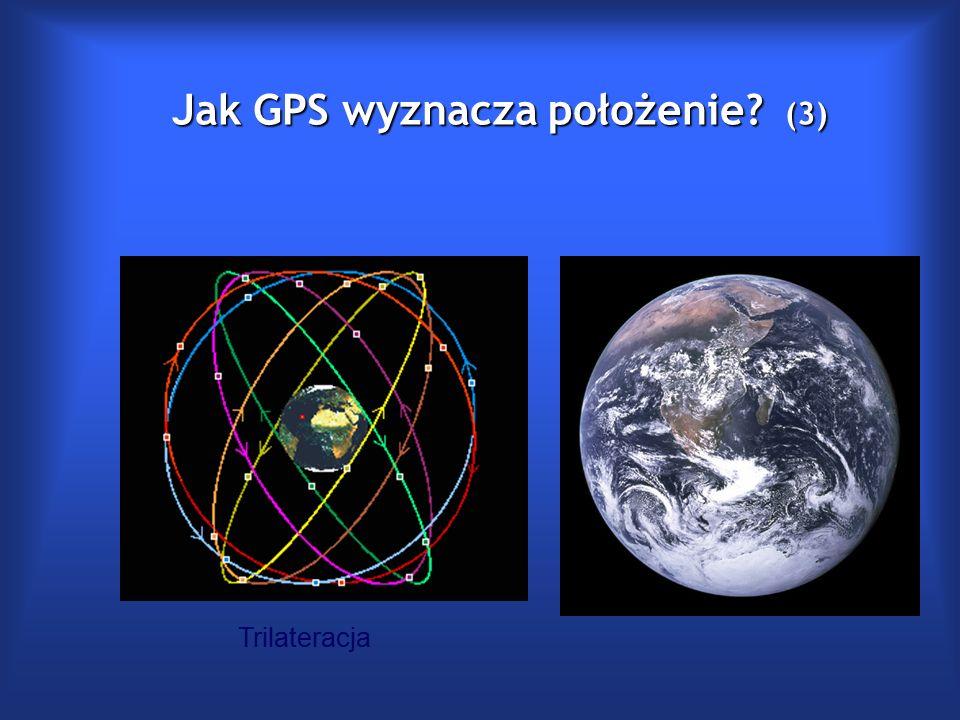 Jak GPS wyznacza położenie (3) Trilateracja