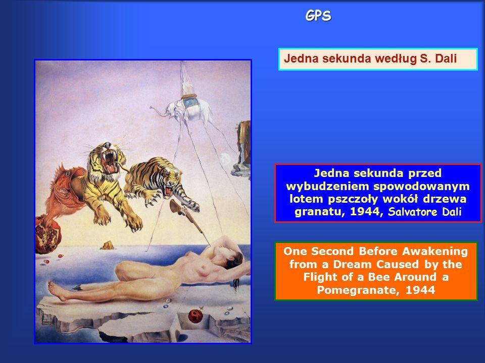 GPS One Second Before Awakening from a Dream Caused by the Flight of a Bee Around a Pomegranate, 1944 Jedna sekunda przed wybudzeniem spowodowanym lotem pszczoły wokół drzewa granatu, 1944, Salvatore Dali Jedna sekunda według S.