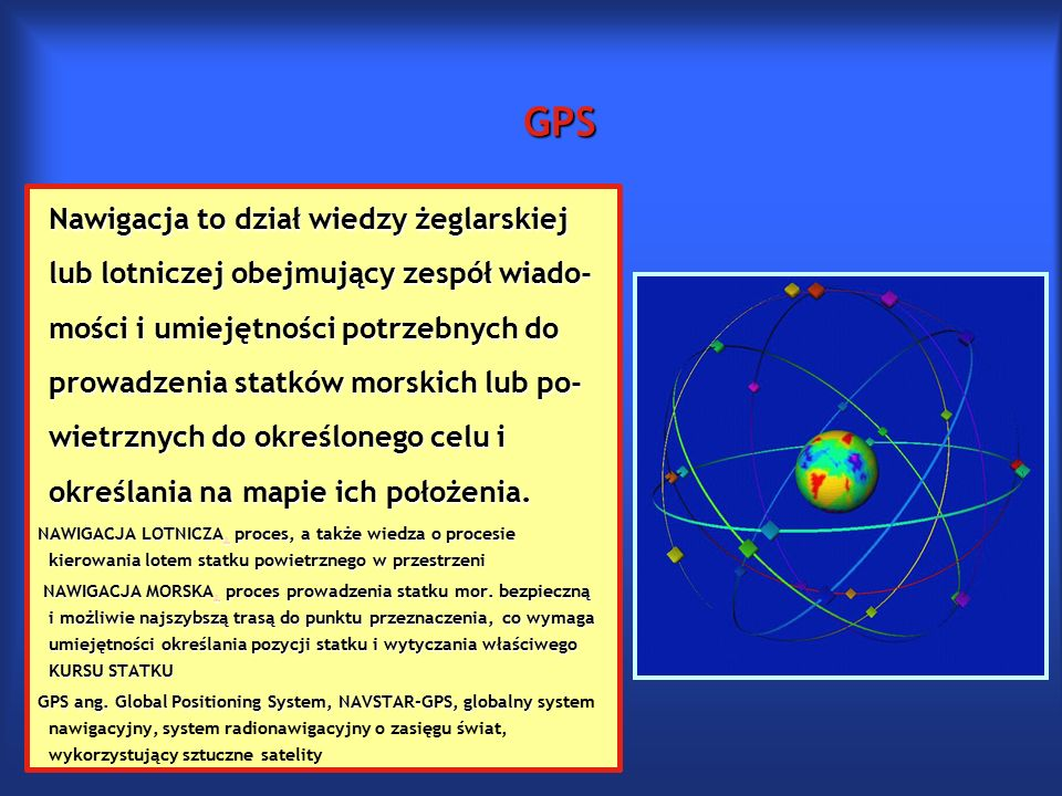 Teoria względności i GPS GPS funkcjonuje m.in.