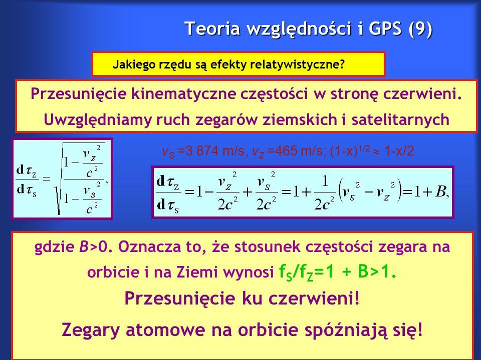 Teoria względności i GPS (9) Jakiego rzędu są efekty relatywistyczne.