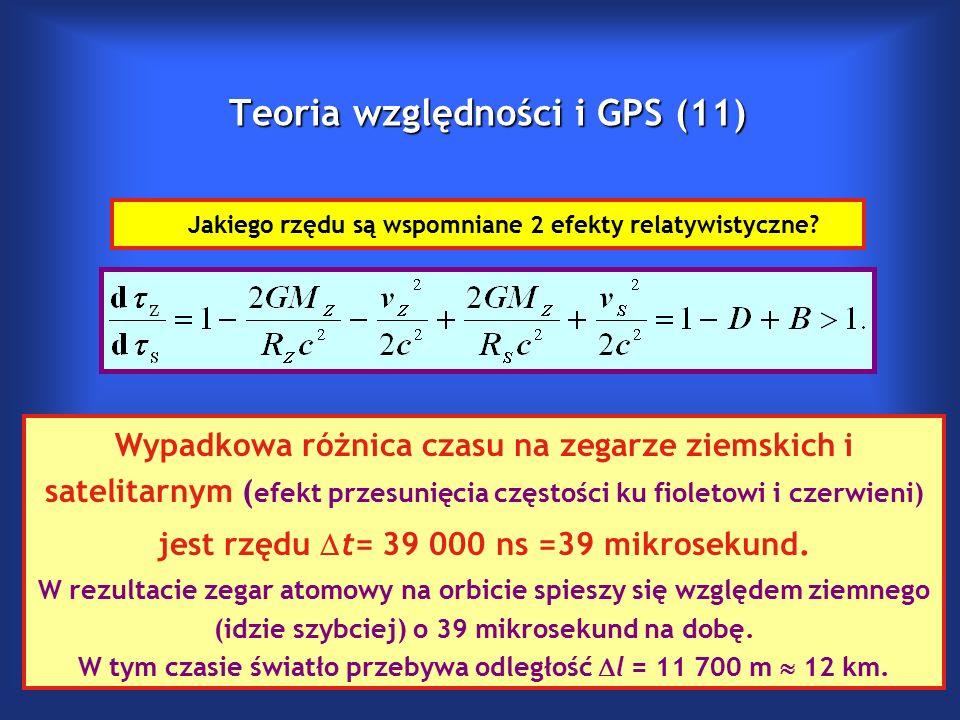 Teoria względności i GPS (11) Jakiego rzędu są wspomniane 2 efekty relatywistyczne.
