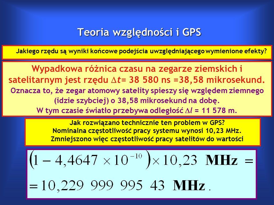 Teoria względności i GPS Jakiego rzędu są wyniki końcowe podejścia uwzględniającego wymienione efekty.