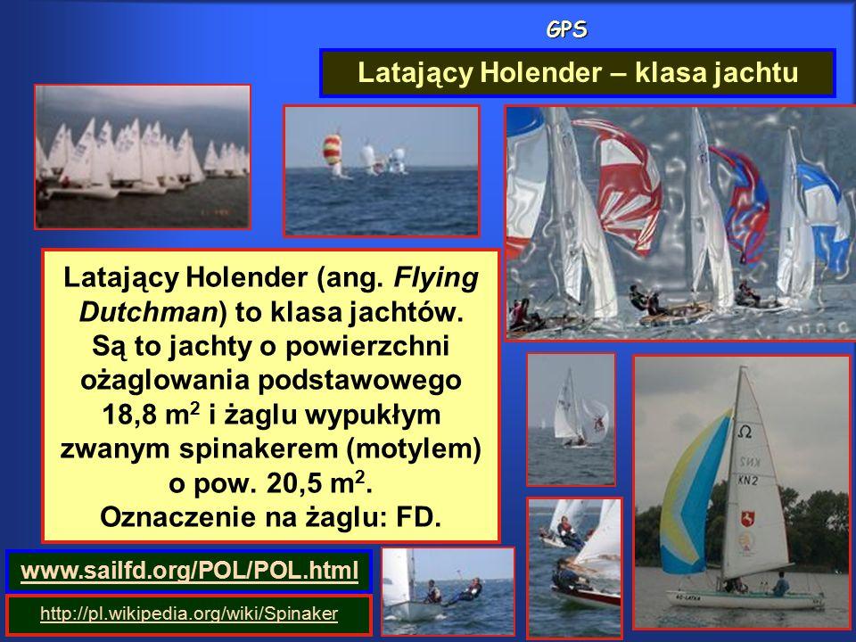 GPS Latający Holender (ang. Flying Dutchman) to klasa jachtów.