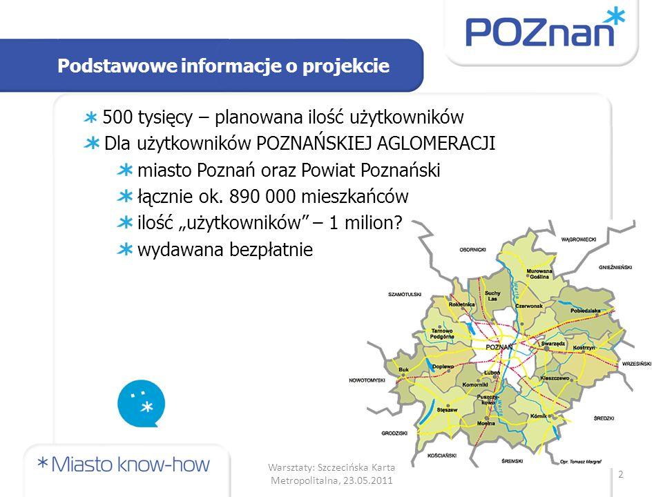 Łączny koszt inwestycji: 43,2 mln zł Dofinansowanie z EFRR 85% kosztów kwalifikowalnych (netto) 29,6 mln zł (ca 83% z 35 mln zł) Informacje finansowe 3 Warsztaty: Szczecińska Karta Metropolitalna, 23.05.2011