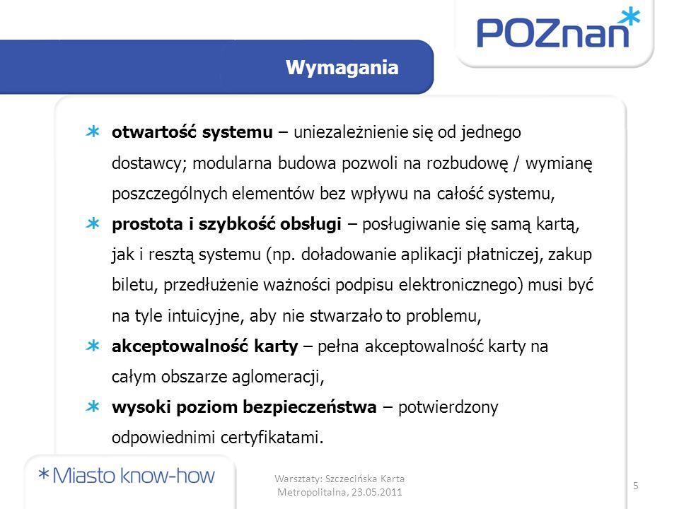 Badania ankietowe (3) Deklarowana częstotliwość wykorzystania karty PEKA jako karty płatniczej Duże zainteresowanie - 82% 16 Warsztaty: Szczecińska Karta Metropolitalna, 23.05.2011