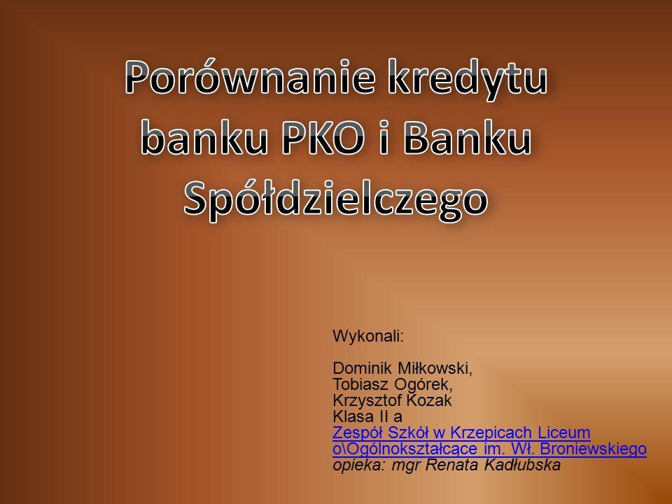 Wykonali: Dominik Miłkowski, Tobiasz Ogórek, Krzysztof Kozak Klasa II a Zespół Szkół w Krzepicach Liceum o\Ogólnokształcące im.